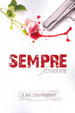 Cover of Sempre / Forever