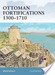 Cover of Ottoman Fortifications 1300-1710