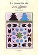 Cover of La formación del arte islamico