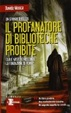 Cover of Il profanatore di biblioteche proibite