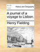 Cover of A Journal of a Voyage to Lisbon.