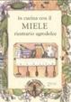 Cover of In cucina con il miele. Ricettario agrodolce