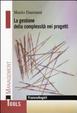 Cover of La gestione della complessità nei progetti