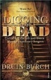 Cover of Digging Up the Dead Astley Cooper 1768-1841