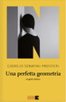 Cover of Una perfetta geometria