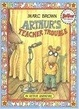 Cover of Arthur's Teacher Trouble