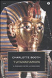 Cover of Tutankhamon. Il ragazzo dietro la maschera