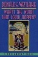 Cover of What's the Worst That Could Happen?