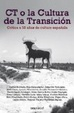 Cover of CT o la cultura de la transición