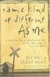 Cover of Same Kind of Different as Me