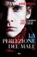Cover of La perfezione del male