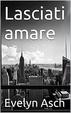 Cover of Lasciati amare