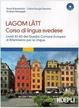 Cover of Lagom Lätt: Corso di lingua svedese
