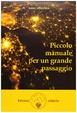 Cover of Piccolo manuale per un grande passaggio