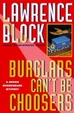 Cover of Burglars Can't Be Choosers