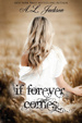 Cover of If Forever Comes