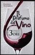Cover of Il profumo del vino. Conoscere il vino in 3 ore