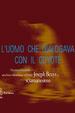 Cover of L'uomo che dialogava con il coyote. Una breve incursione sul tema «Joseph Beuys e sciamanesimo»