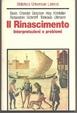 Cover of Il Rinascimento - interpretazioni e problemi