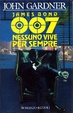 Cover of James Bond 007: Nessuno vive per sempre