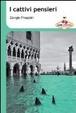 Cover of I cattivi pensieri