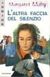 Cover of L' altra faccia del silenzio