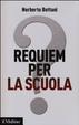 Cover of Requiem per la scuola? Ripensare il futuro dell'istruzione