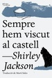 Cover of Sempre hem viscut al castell