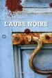 Cover of L'aube noire