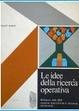 Cover of Le idee della ricerca operativa
