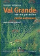 Cover of Val Grande, ultimo paradiso