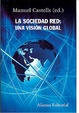 Cover of La sociedad red: una visión global
