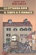 Cover of La cittadina dove il tempo si è fermato