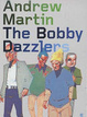 Cover of The bobby dazzlers