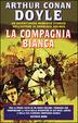 Cover of La compagnia bianca