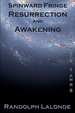 Cover of Spinward Fringe Resurrection and Awakening