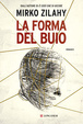 Cover of La forma del buio