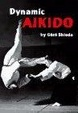 Cover of Dynamic Aikido
