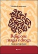 Cover of Religione magia e droga