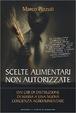Cover of Scelte alimentari non autorizzate