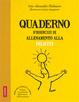 Cover of Quaderno d'esercizi di allenamento alla felicità
