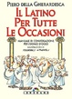 Cover of Il latino per tutte le occasioni