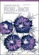 Cover of Il grande libro dei fiori di Bach