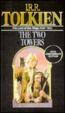 Cover of The Two Towers Being the Second Part of the Lord of the Rings
