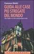 Cover of Guida alle case più stregate del mondo