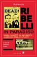 Cover of Ribelli in paradiso