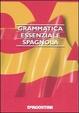 Cover of Grammatica essenziale spagnola