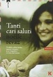 Cover of Tanti cari saluti