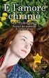 Cover of E l'amore chiamò