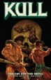 Cover of Kull Volume 3: The Cat and the Skull